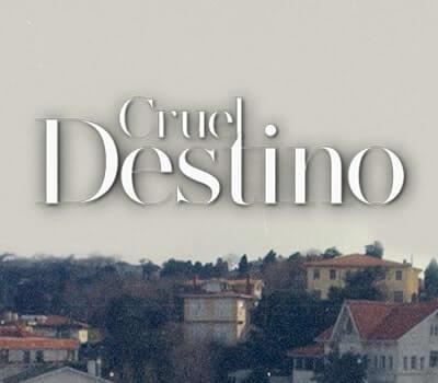 Imagen del Programa Cruel Destino