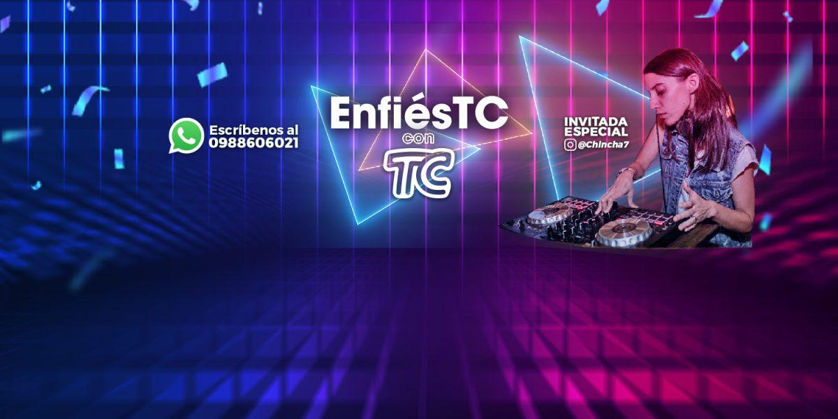 VIDEO   Este sábado 21:30 'EnfiésTC' : Diviértete, baila y gana premios en la mejor farra digital