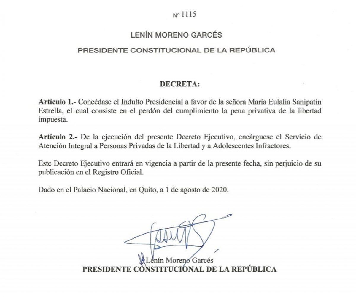 Presidente Lenín Moreno firmó el decreto ejecutivo 1115, que otorga el indulto a María Eulalia Sanipatín Estrella