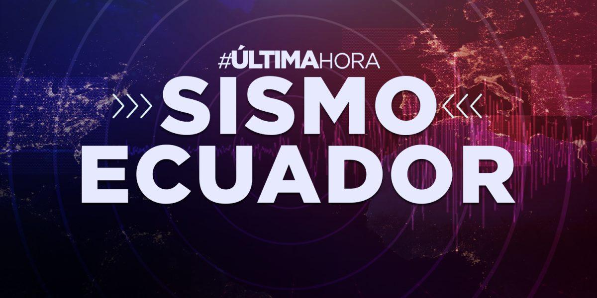 ¡ÚLTIMA HORA! Fuerte sismo sacudió Ecuador hace pocos minutos