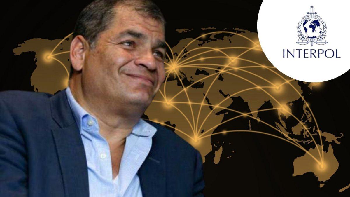 Interpol rechaza pedido de difusión de alerta roja contra Rafael Correa