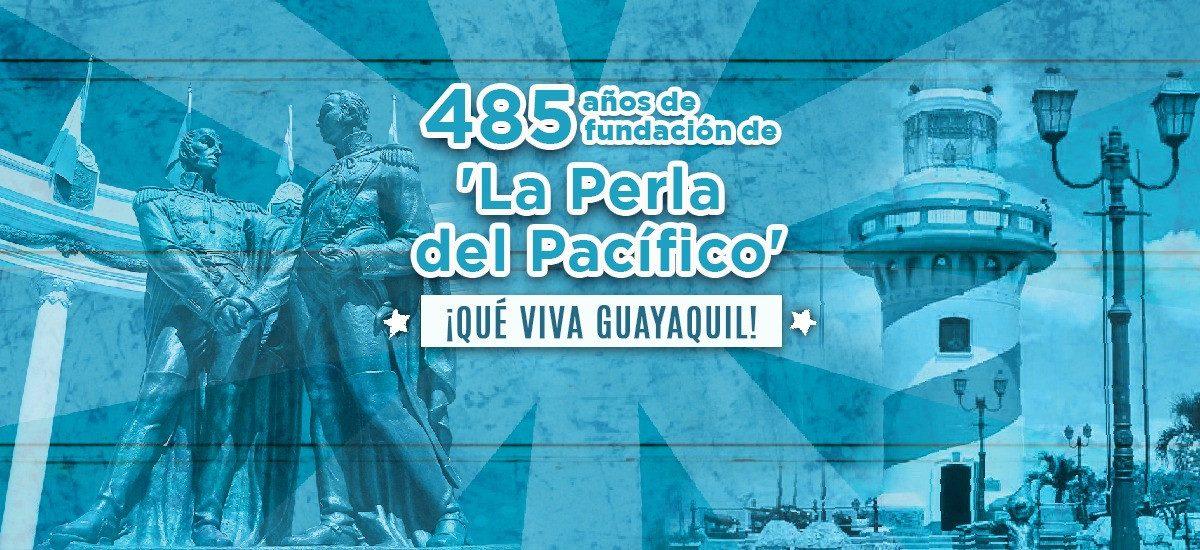 """Guayaquil, """"La Perla del Pacífico"""" celebra 485 años de fundación"""