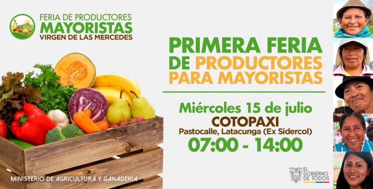 Este miércoles 15 de julio, se prepara la primera Feria de Productores para Mayoristas en Latacunga