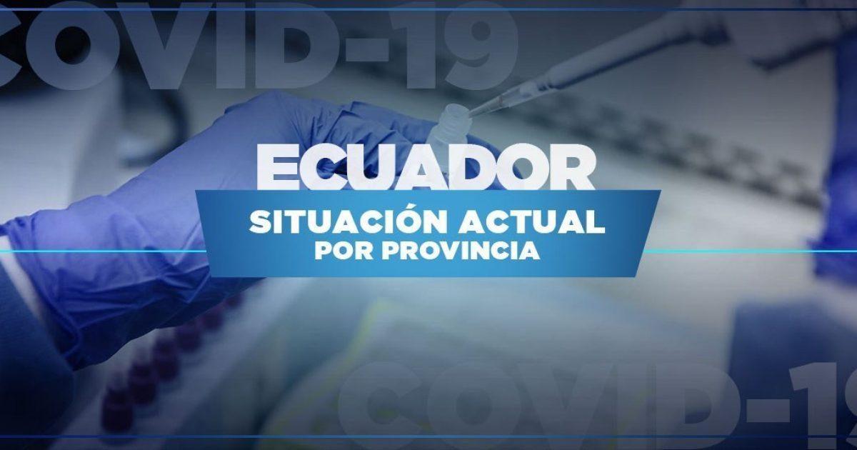 ¡ATENCIÓN! Estas son las provincias del Ecuador donde se registran los casos de coronavirus