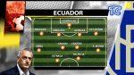 ¡ÚLTIMO MOMENTO! Se filtran las alineaciones de Ecuador y Uruguay