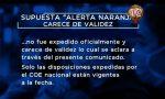¡ATENCIÓN! Autoridades del Gobierno confirman que la supuesta alerta naranja carece de validez